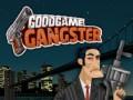 Lojra GoodGame Gangster