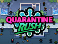 Lojra Quarantine Rush