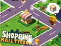 Lojra Shopping Mall Tycoon